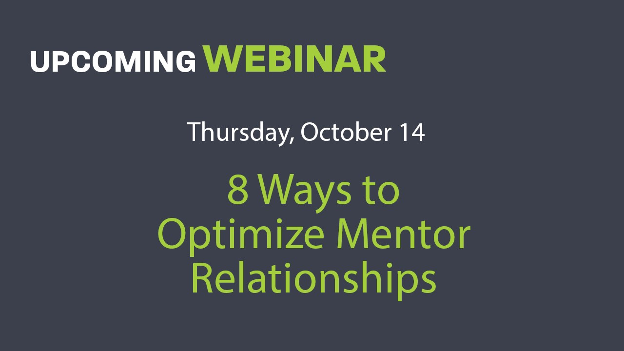 Eight Ways to Optimize Mentor Relationships