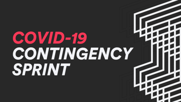 COVID-19 CONTINGENCY SPRINT