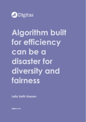 Algorithms built for efficiency can be a disaster for diversity and fairness