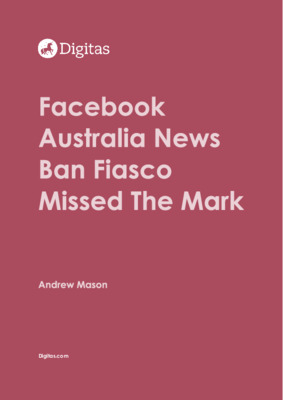 Facebook Australia News Ban Fiasco Missed The Mark