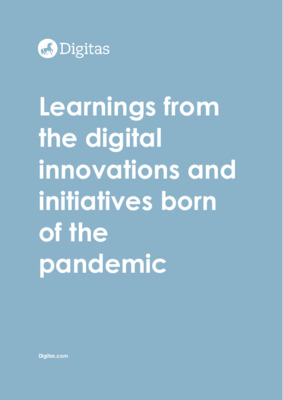 Learnings from the digital innovations and initiatives born of the pandemic