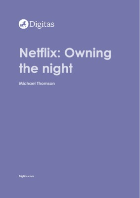Thought leadership - Netflix owning the night