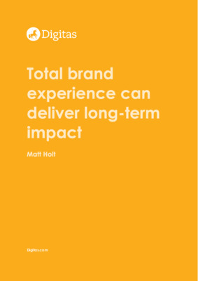 Total brand experience can deliver long-term impact