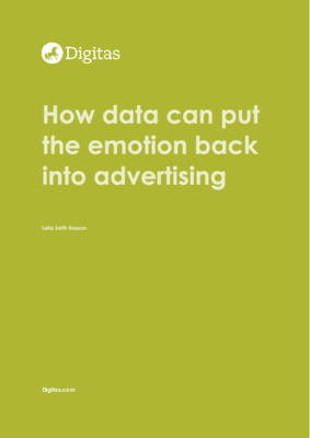 How data can put the emotion back into advertising