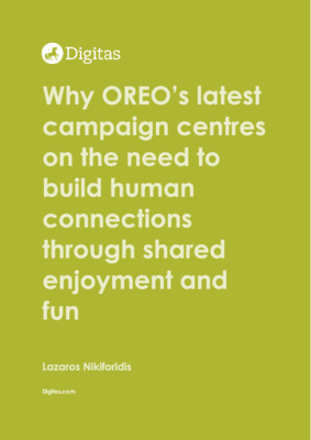 Why OREO's latest campaign centres on the need to build human connections through shared enjoyment and fun