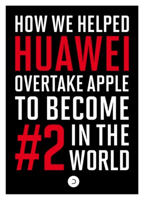 Doner London - How we helped Huawei to become #2 in the world