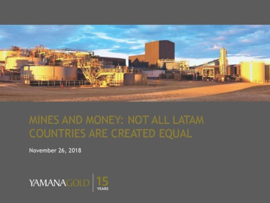 Not all Latam countries are created equal - Yamana Gold