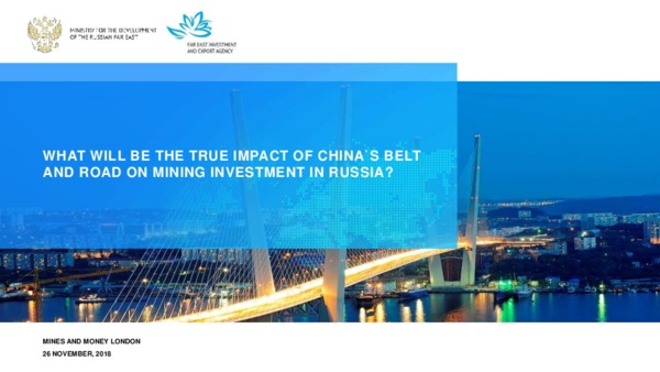 What will be the true impact of China's Belt and Road on mining investment in Russia?