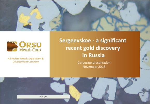 Sergeevskoe - A Significant Recent Gold Discovery in Russia