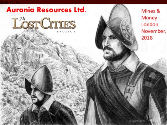 Aurania Resources Ltd - The Lost Cities Project