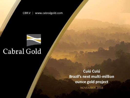 Cabral Gold - Cuiu Cuiu, Brazil's Next Multi-Million Ounce Gold Project