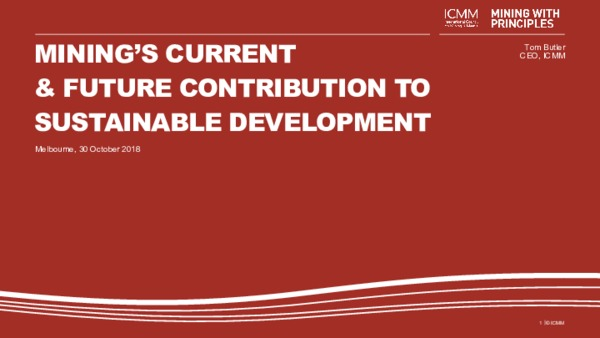Mining's Current and Future Contribution to Sustainable Development