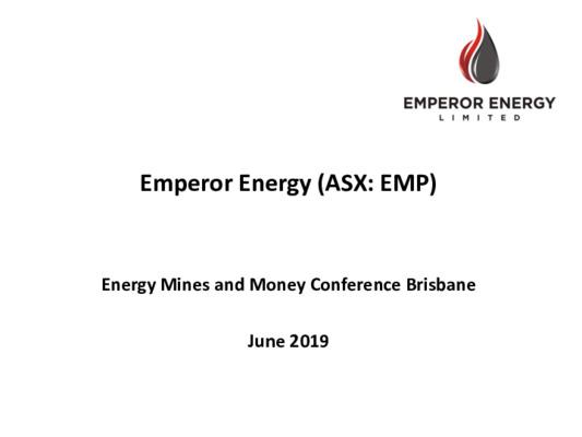 Energy Spotlight: Emperor Energy