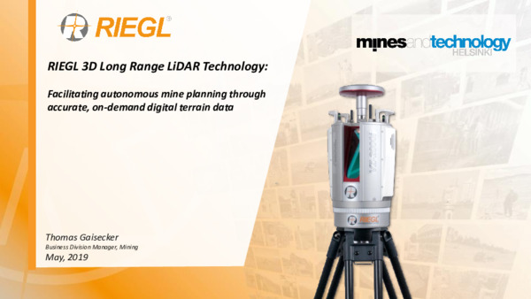 RIEGL 3D Long Range LiDAR Technology: Facilitating autonomous mine planning through accurate, on-demand digital terrain data