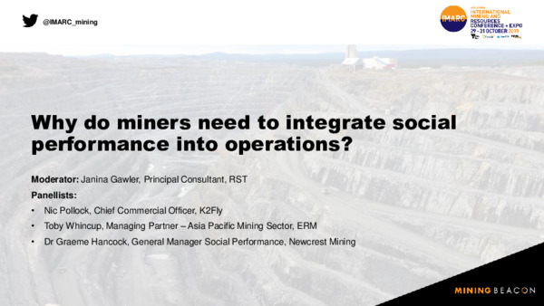 Why do miners need to integrate social performance into operations?
