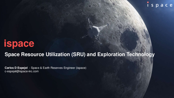 Space Resource Utilization (SRU) and Exploration Technology