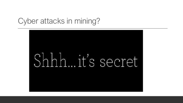 Cyber attacks in mininig