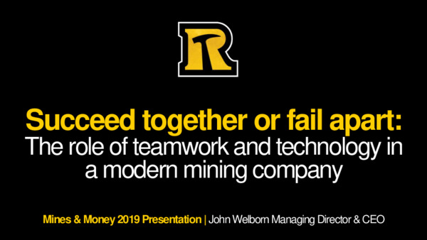 Keynote Address: Succeed together or fail apart: The role of teamwork and technology in a modern mining company