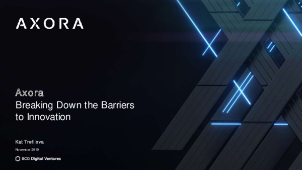 Technology Spotlight: Axora - Breaking Down the Barriers to Innovation