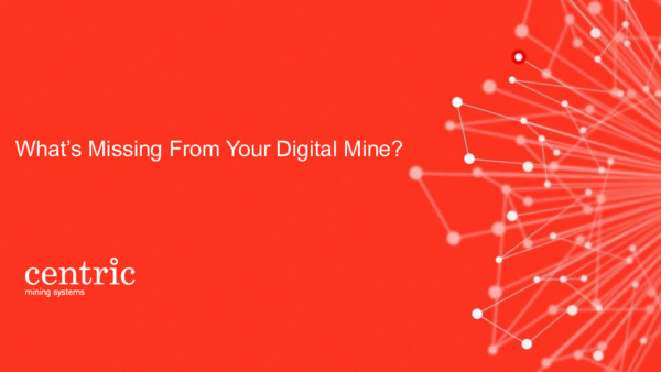 Technology spotlight: What's missing from your Digital Mine?