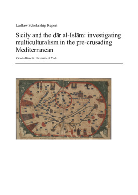 Sicily and the dār al-Islām- investigating multiculturalism in the pre-crusading Mediterranean