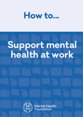 How To: Support Mental Health at Work