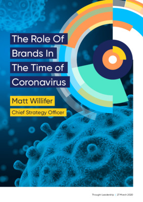 The Role Of Brands In The Time of Coronavirus