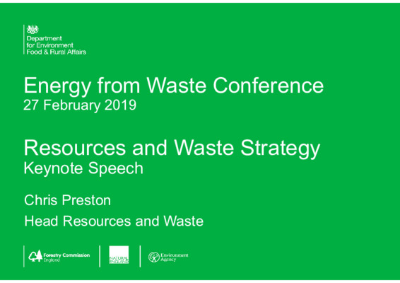 EfW 2019 Keynote speech: Resources and waste strategy