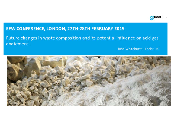 EfW 2019: Future changes in waste composition and its potential influence on acid gas abatement