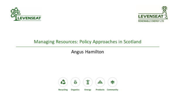 Managing resources: policy approaches in Scotland