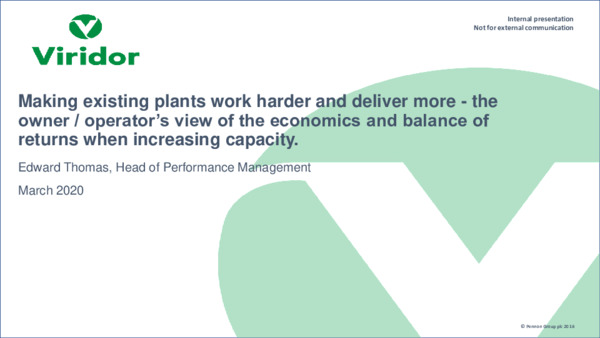 Making existing plants work harder and deliver more: the owner/operator's view of the economics and balance of returns when increasing capacity