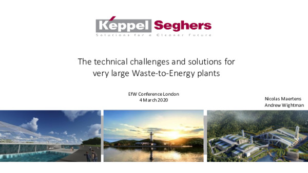 The technical challenges and solutions for very large waste-to-energy plants