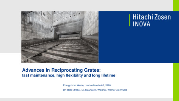 Advances in reciprocating grates: fast maintenance, high flexibility, and long lifetime