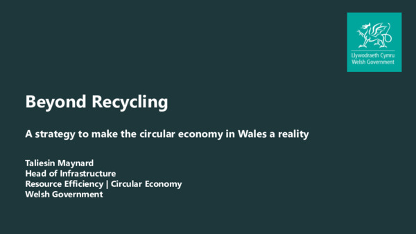 Policy approaches in Wales: beyond recycling – a strategy to make the circular economy in Wales a reality