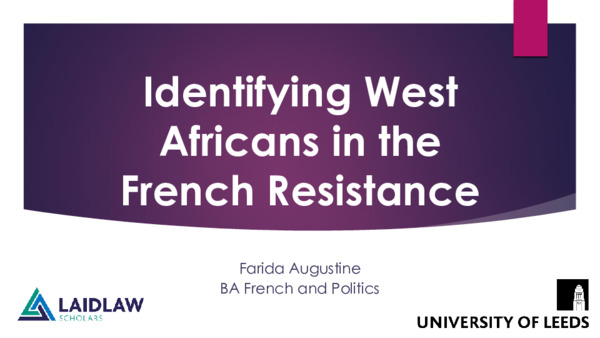 From Margins to Centre undergraduate conference: Identifying West Africans in the French Resistance slides