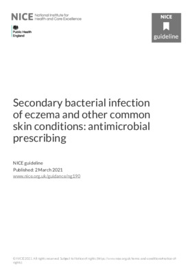 Secondary bacterial infection of eczema and other common skin conditions: antimicrobial prescribing guidance