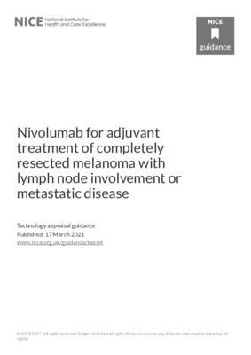 Nivolumab recommended for treatment of  melanoma with lymph node involvement or metastatic disease in adults