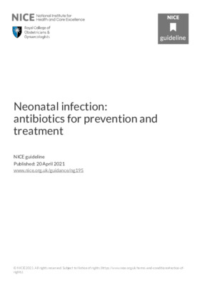 Neonatal infection: antibiotics for prevention and treatment