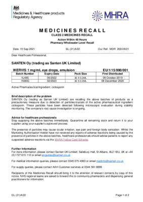 Class 2 Medicines Recall: SANTEN Oy (trading as Santen UK Limited), IKERVIS 1 mg/mL eye drops, emulsion
