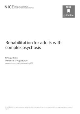 Rehabilitation for adults with complex psychosis
