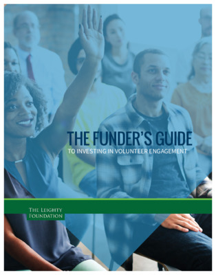 The Funders Guide to Investing in Volunteer Engagement