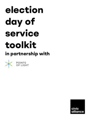 Civic Alliance + Points of Light: Election Day of Service Toolkit