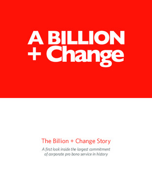 The Billion + Change Story