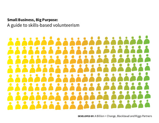 Small Business, Big Purpose: A guide to skills-based volunteerism