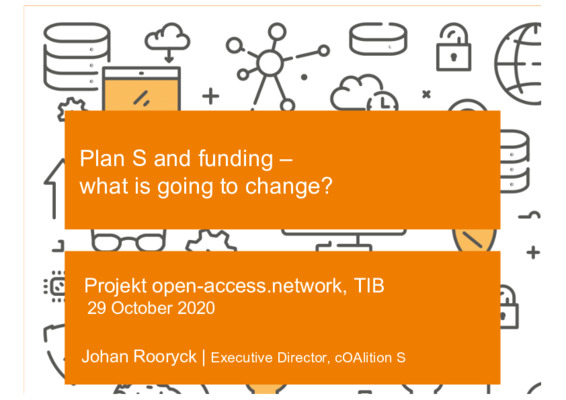 Plan S and Funding: What is Going to Change? | Johan Rooryck | Open Access Talk, Presentation, 29 October 2020