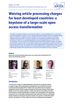 Waiving Article Processing Charges for Least Developed Countries: A Keystone of a Large-Scale Open Access Transformation  | Niels Taubert , Andre Bruns, Christopher Lenke and Graham Stone | Insights, 34(1), 1-13