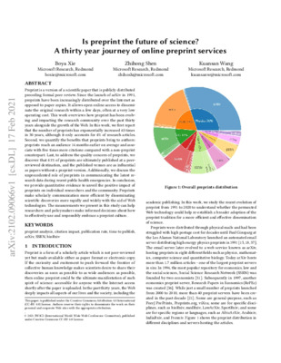 Is Preprint the Future of Science? A Thirty Year Journey of Online Preprint Services | Boya Xie, Zhihong Shen and Kuansan Wang | arXiv, 17 Feb 2021