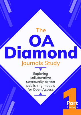 The OA Diamond Journals Study. Part 1: Findings | Jeroen Bosman, Jan Erik Frantsvåg, Bianca Kramer, Pierre-Carl Langlais, Vanessa Proudman | Science Europe, cOAlition S, March 2021