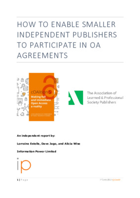 """Estelle, Lorraine, Dave Jago, and Alicia Wise. 2021. """"How to Enable Smaller Independent Publishers to Participate in OA Agreements"""". Wellcome Trust. Research Report."""