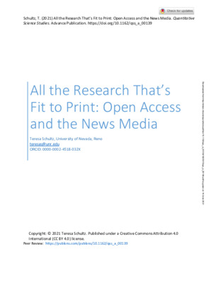 """Schultz, T. """"All the Research That's Fit to Print: Open Access and the News Media."""" Quantitative  Science Studies. Advance Publication. (2021)."""